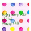 EVERY COLOR OF HOLI
