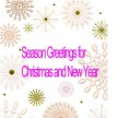 GREETINGS FOR CHRISTMAS AND NE
